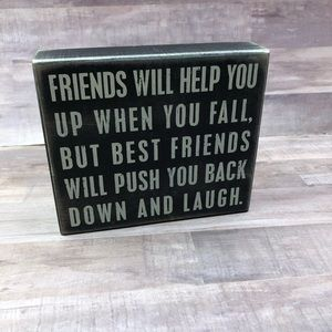 Primitives by Kathy Friendship Quote Sign